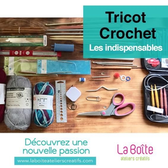 article-tricot-et-crochet-les-indispensable-la-boite-ateliers-creatifs-blog