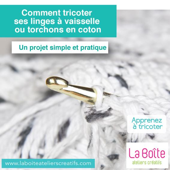 tricoter-ses-linges-à-vaisselle-ou-torchon-en-coton-la-boite-ateliers-créatifs