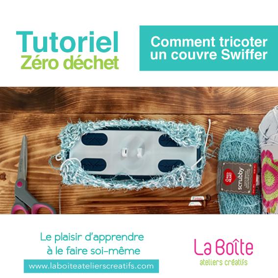 article-Tutoriel-comment-tricoter-un-couvre-swiffer-réutilisable-la-boite-ateliers-creatifs