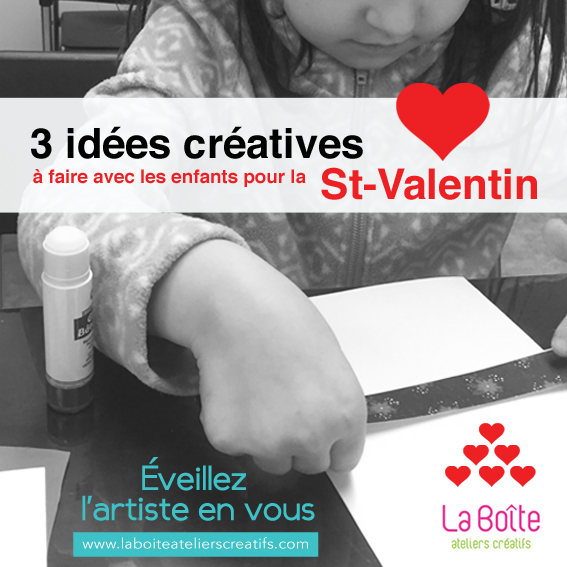 article-3-idees-activite-creative-a-faire-avec-les-enfants-pour-la-st-valentin-la-boite-ateliers-creatifs